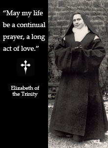 Quote on Love: Elizabeth of the Trinity