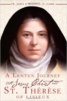 A Lenten Journey with Jesus Christ and Thérèse of Lisieux