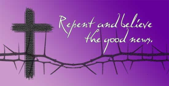 Repent and hear the Good News